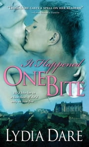 It Happened One Bite ebook by Lydia Dare