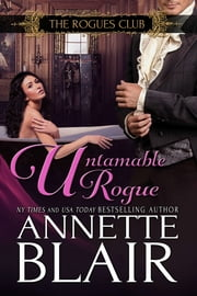 Untamable Rogue - (Formerly ' A Christmas Baby ') ebook by Annette Blair