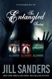 The Entangled Box Set ebook by Jill Sanders