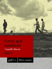 Ceux qui tombent ebook by Davin Camille