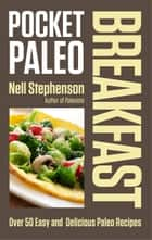 Pocket Paleo: Breakfast ebook by Nell Stephenson