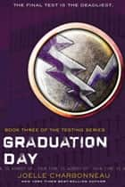 Graduation Day ebook by Joelle Charbonneau