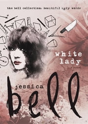 White Lady ebook by Jessica Bell
