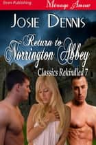 Return to Norrington Abbey ebook by Josie Dennis