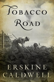 Tobacco Road ebook by Erskine Caldwell