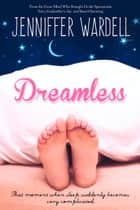 Dreamless ebook by Jenniffer Wardell