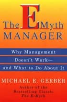 The E-Myth Manager ebook by Michael E. Gerber
