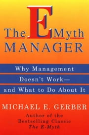 The E-Myth Manager - Leading Your Business Through Turbulent ebook by Michael E. Gerber