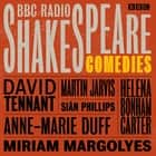 BBC Radio Shakespeare: A Collection of Eight Comedies audiobook by William Shakespeare