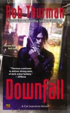 Downfall ebook by Rob Thurman