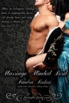 Marriage Minded Lord - Darrington family, #1 ebook by Sandra Sookoo