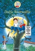 Dolfje Weerwolfje eBook by Paul van Loon, Hugo van Look