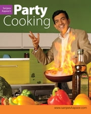 Party Cooking ebook by Sanjeev Kapoor