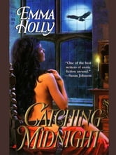 Catching Midnight ebook by Emma Holly