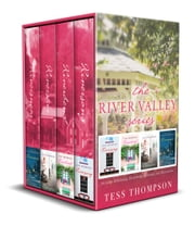 The River Valley Series, Books 1-4 - Riversong, Riverbend, Riverstar, Riversnow ebook by Tess Thompson