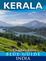 Kerala - Blue Guide Chapter ebook by Sam Miller