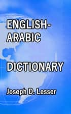 English / Arabic Dictionary ebook by Joseph D. Lesser