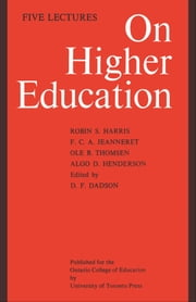 On Higher Education - Five Lectures ebook by D.F. Dadson