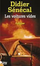 Les voitures vides ebook by Didier SENECAL