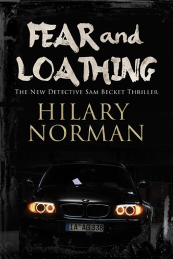 Fear and Loathing - A detective mystery set in Miami ebook by Hilary Norman