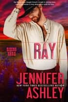 Ray - Riding Hard ebook by Jennifer Ashley