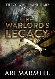 The Warlord's Legacy ebook by Ari Marmell