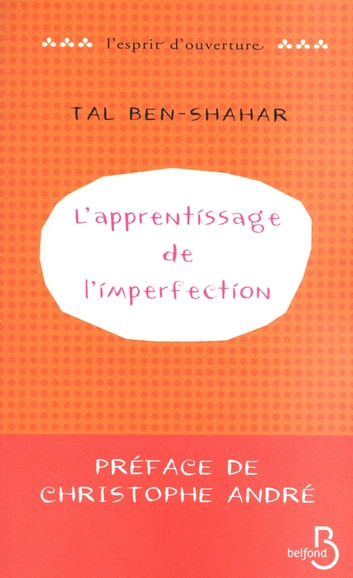 L'Apprentissage de l'imperfection eBook by Tal BEN-SHAHAR