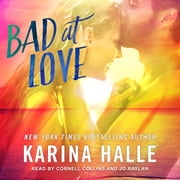 Bad at Love audiobook by Karina Halle