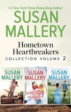 Hometown Heartbreakers Collection Volume 2 ebook by