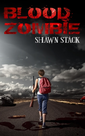 Blood Zombie ebook by Shawn Stack