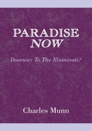 Paradise Now ebook by Charles Munn
