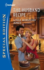The Husband Recipe ebook by Linda Winstead Jones