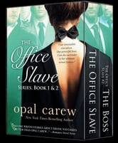 The Office Slave Series, Book 1 & 2 Boxed Set ebook by Opal Carew