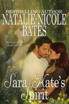 Sara-Kate's Spirit ebook by Natalie-Nicole Bates