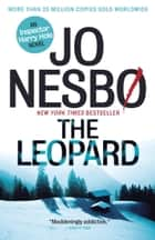 The Leopard - A Harry Hole Novel (8) ebook by Jo Nesbo, Don Bartlett