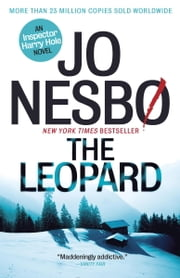 The Leopard - A Harry Hole Novel (8) ebook by Jo Nesbo,Don Bartlett