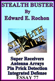 Stealth Buster ebook by Edward E. Rochon