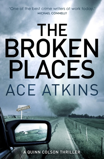 The Broken Places ebook by Ace Atkins