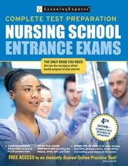 Nursing School Entrance Exams ebook by LearningExpress