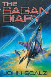 The Sagan Diary ebook by John Scalzi