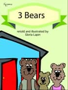 3 Bears ebook by Gloria Lapin