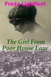 The Girl from Poor House Lane eBook par  Freda Lightfoot