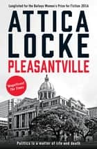 Pleasantville ebook by Attica Locke