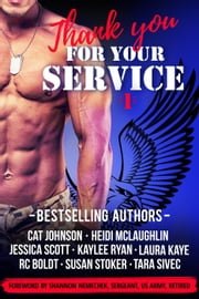 Thank You For Your Service, Vol. 1 ebook by Cat Johnson, Heidi McLaughlin, Jessica Scott,...