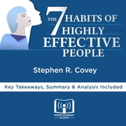 The 7 Habits of Highly Effective People by Stephen R. Covey audiobook by Improvement Audio