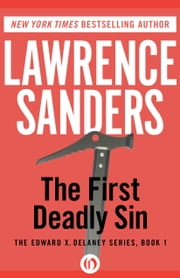 The First Deadly Sin ebook by Lawrence Sanders