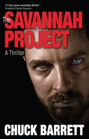 The Savannah Project ebook by Chuck Barrett