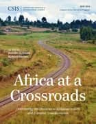 Africa at a Crossroads ebook by Jennifer G. Cooke,Richard Downie