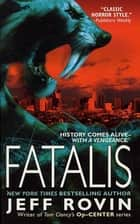 Fatalis - A Novel ebook by Jeff Rovin