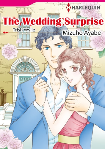 The Wedding Surprise (Harlequin Comics) - Harlequin Comics 電子書 by Trish Wylie